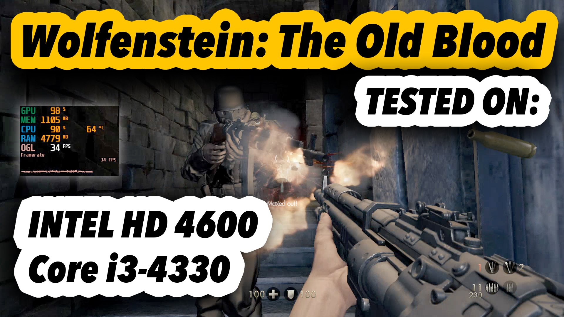 Wolfenstein: The Old Blood | Intel Core i3-4330 + Intel HD4600 | Test Gameplay