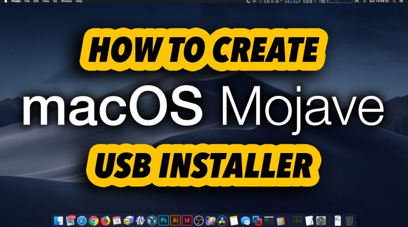 How to Create macOS Mojave 10 14 USB Installer Boot Flash