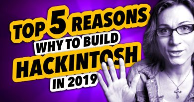 TOP 5 REASONS WHY to Build a HACKINTOSH in 2019